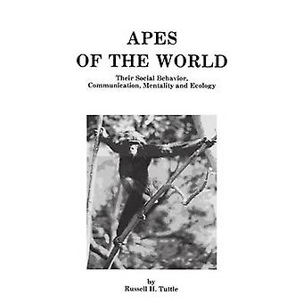 Apes of the World by Tuttle & Russell H.