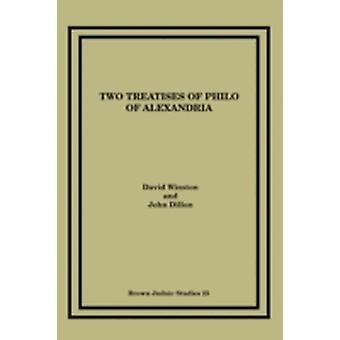 Two Treatises of Philo of Alexandria by Winston & David
