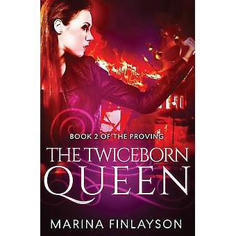 The Twiceborn Queen by Finlayson & Marina