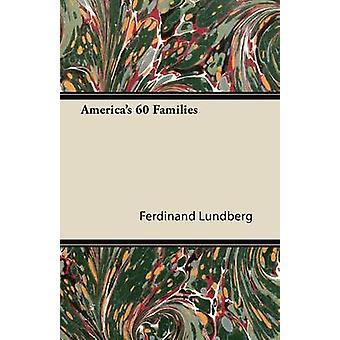 Americas 60 Families by Lundberg & Ferdinand