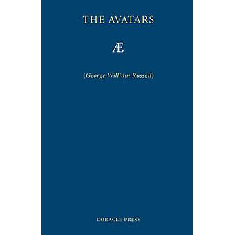 The Avatars A Futurist Fantasy by Russell & George. & William