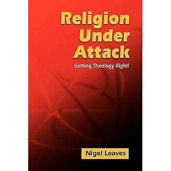 Religion Under Attack by Leaves & Nigel