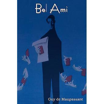 Bel Ami by de Maupassant & Guy