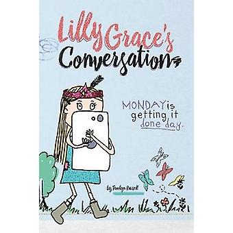 Lilly Graces Conversation Monday is Getting it Done Day by Russell & Tamlyn