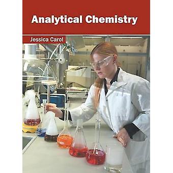 Analytical Chemistry by Carol & Jessica