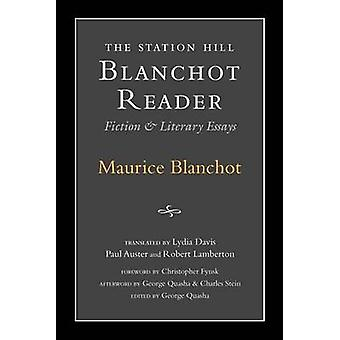 Station Hill Blanchot Reader by Blanchot & Maurice