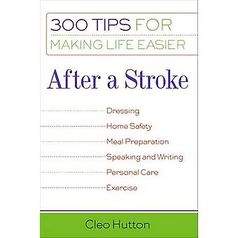 After a Stroke by Hutton & Cleo