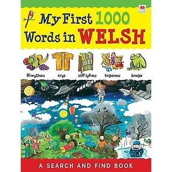 My First 1000 Words in Welsh (Bilingual edition) by Catherine Bruzzon