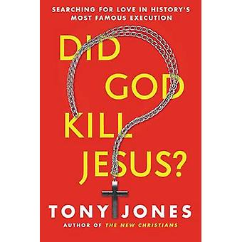 Did God Kill Jesus? - Why the Cross is All About Love and Grace - Not