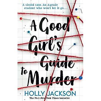 A Good Girl's Guide to Murder by Holly Jackson - 9781405293181 Book