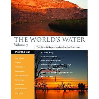 werelds Water - het tweejaarlijkse verslag over zoetwaterreserves - 2011-