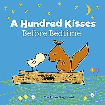 A Hundred Kisses Before Bedtime by Mack van Gageldonk - 9781605374246
