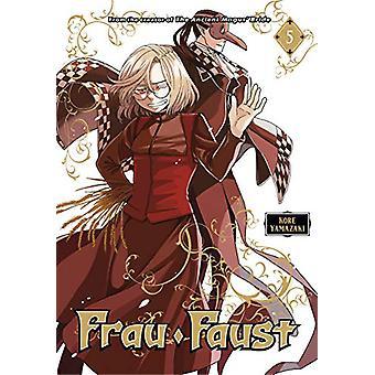 Frau Faust 5 by Kore Yamazaki - 9781632366658 Book