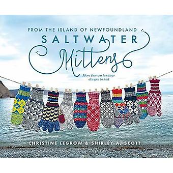 Saltwater Mittens from the Island of Newfoundland - More than 20 herit