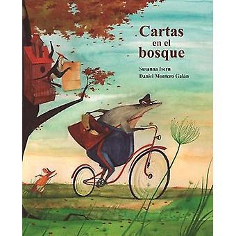 Cartas en el bosque (The Lonely Mailman) by Susanna Isern - 978841673