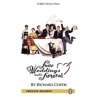 Four Weddings and a Funeral - Level 5 (2nd Revised edition) by Richard