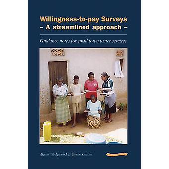Willingness-to-pay Surveys - A Streamlined Approach - Guidance Notes f