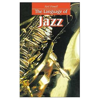 The Language of Jazz ( Language of  series)