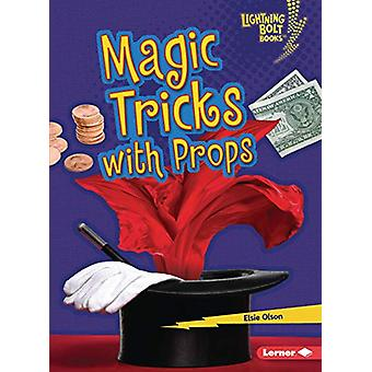 Magic Tricks with Props by Elsie Olson - 9781541545823 Book