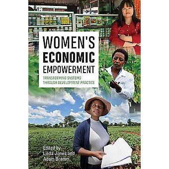 Women's Economic Empowerment - Transforming Systems through Developmen