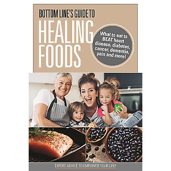Bottom Lines Guide to Healing Foods
