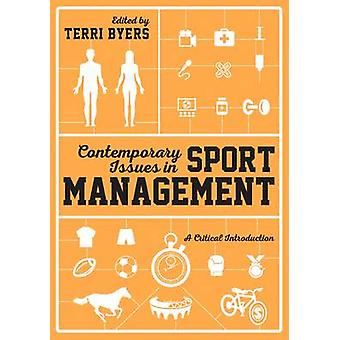 Contemporary Issues in Sport Management by Terri Byers