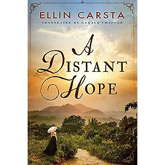 A Distant Hope by Ellin Carsta - 9781542042284 Book