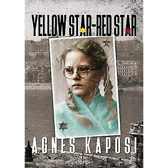Yellow Star - Red Star - With Contributions from historian Laszlo Csos