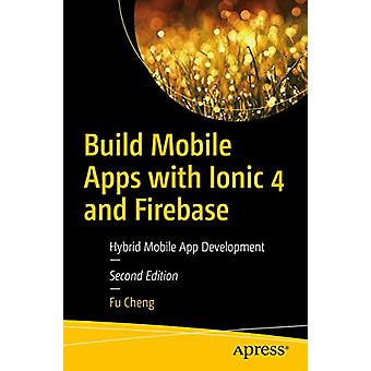 Build Mobile Apps with Ionic 4 and Firebase - Hybrid Mobile App Develo