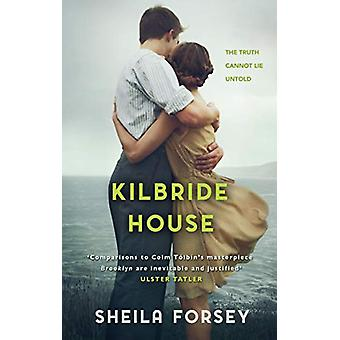 Kilbride House by Sheila Forsey - 9781781997734 Book