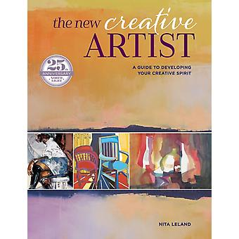New Creative Artist newinpaperback  A Guide to Developing Your Creative Spirit 25th Anniversary by Nita Leland