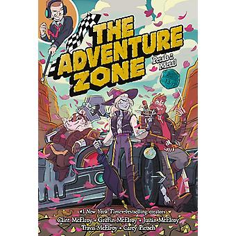 The Adventure Zone  Petals to the Metal by Clint McElroy & Griffin McElroy & Travis Mcelroy & Justin McElroy & Carey Pietsch