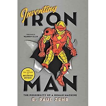 アイアンマンの発明 - 人間の機械の可能性