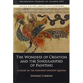 Le meraviglie della creazione e le singolarità della pittura: uno studio del Qazvini di Londra Ilkhanid