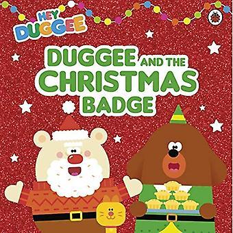 Hey Duggee: Duggee and the� Christmas Badge