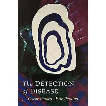 The Detection of Disease by Albert Abrams - 9781684220175 Book