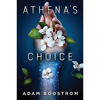 Athena's Choice by Adam Boostrom - 9781794205550 Book