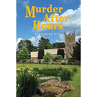 Murder After Hours by Margaret Alty - 9781845495794 Book