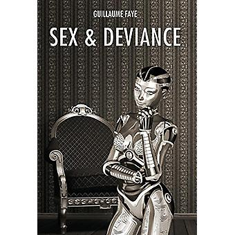 Sex and Deviance by Guillaume Faye - 9781910524268 Book
