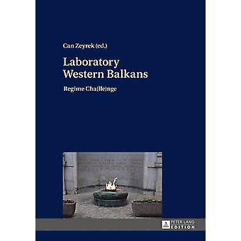 Laboratory Western Balkans Regime Challenge