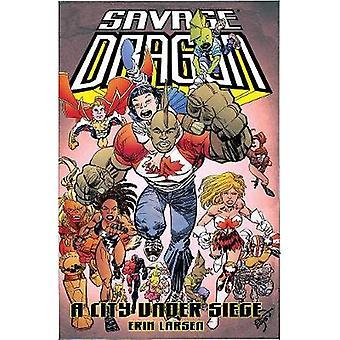 Savage Dragon A City Under Siege