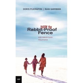 Follow the RabbitProof Fence by Pilkington & Doris Garimara