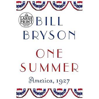 One Summer America 1927 von Bill Bryson