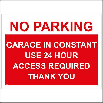 VE053 No Parking Garage In Constant Use 24 Hour Access Required Thank You Sign
