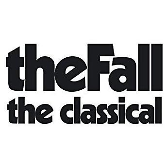Fall - Fall-the Classical [Vinyl] USA import