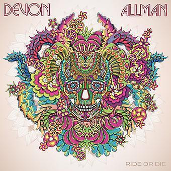 Devon Allman - Ride or Die [CD] USA import