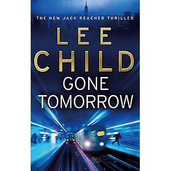 Gone Tomorrow von Lee Child - 9780553824698 Buch