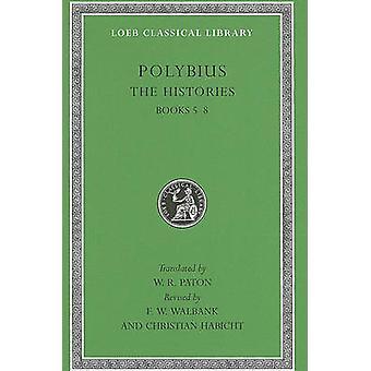 The Histories - v. 3 - Bk. 5-8 by Polybius - W. R. Paton - F. W. Walba
