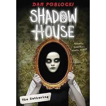 Maison - le rassemblement par Dan Poblocki - 9780545925501 livre des clichés