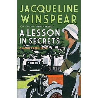 A Lesson in Secrets by Jacqueline Winspear - 9780749040048 Book